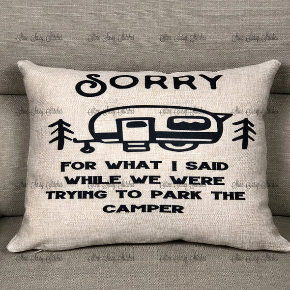 Camping rectangle Pillow Cover Sorry For What I said