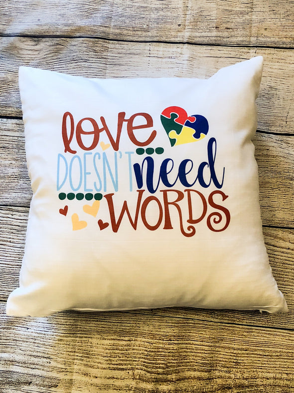 Autism| Love doesn't need words| Spectrum| Heart Puzzle is complete| Pillow Cover| Primary colors|