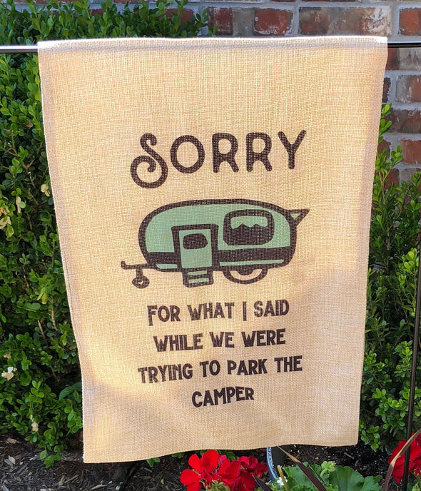 Camping|Burlap Garden Flag|Yard Flag|Sorry|Camping Decor|Camper|Personalize|Park Camper
