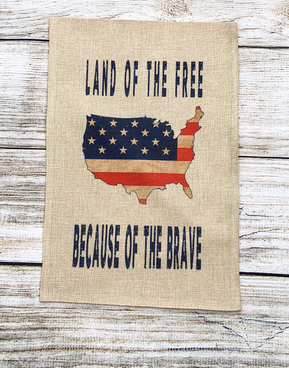 Fourth of July| Garden Flag|USA|Land of the Free|Because of the Brave|Memorial Day|America| Flag| American Flag