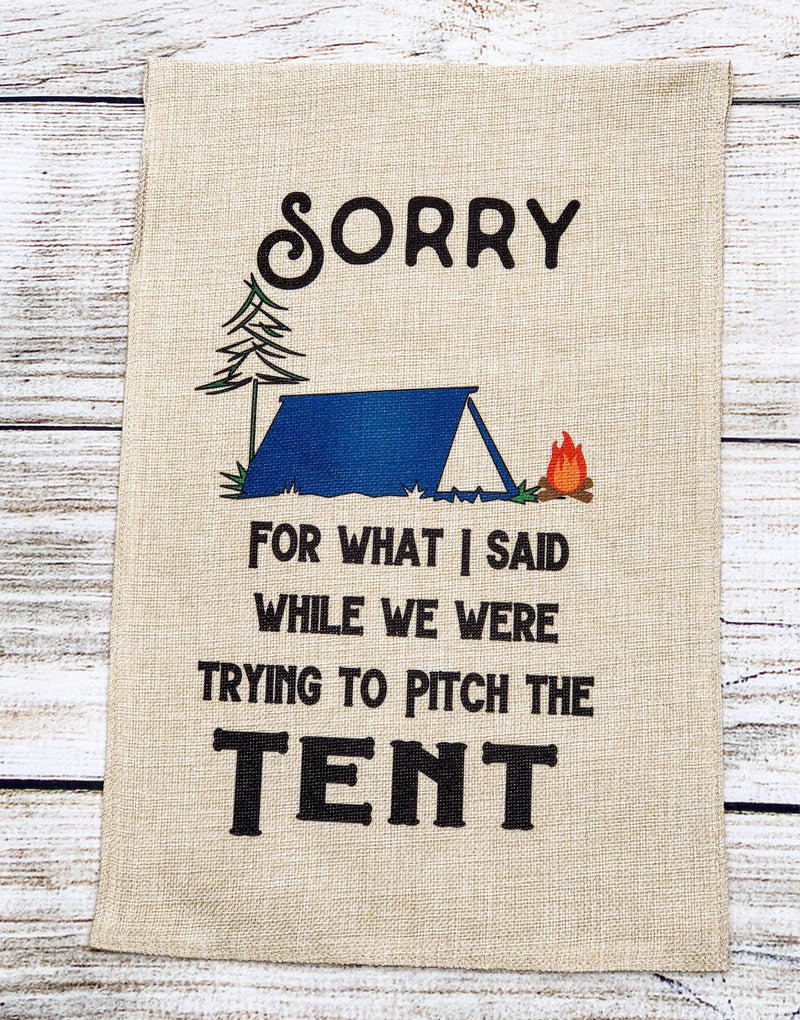 Camping Sorry Burlap Garden Flag Yard Sign Pitch Tent Camping Decor