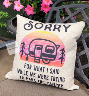 Camping Pillow cover  Sorry For What I Said