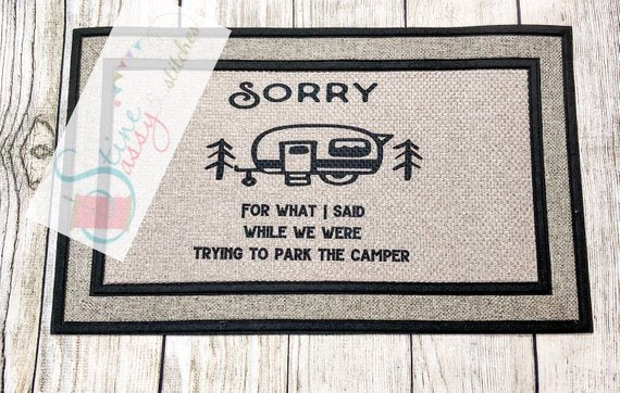 Rug Camping Decor Funny outdoor mat Sorry for what I said when we were parking the camper
