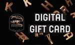 Digital Gift Card ($10-$200)