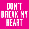 Don't Break My Heart