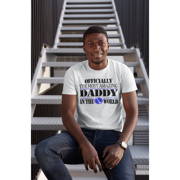 Officially the Most Amazing Daddy Short-Sleeve T-Shirt - Inspire Me Positive, LLC