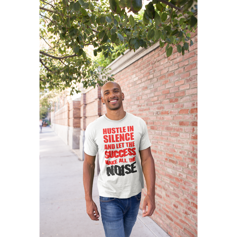 Hustle in Silence Let Success Make the Noise Short-Sleeve T-Shirt - Inspire Me Positive, LLC