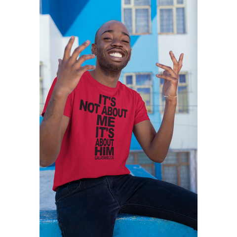 It's Not About Me It's About Him Short-Sleeve T-Shirt - Inspire Me Positive, LLC