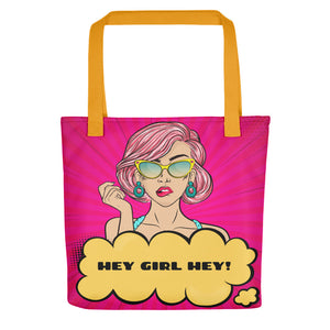 Hey Girl Hey Tote bag - Inspire Me Positive, LLC