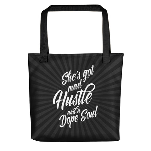 She's Got Mad Hustle and a Dope Soul Tote Bag - Inspire Me Positive, LLC