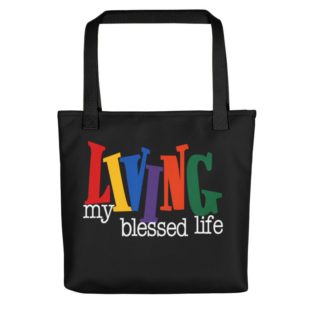 Living My Blessed Life Tote Bag