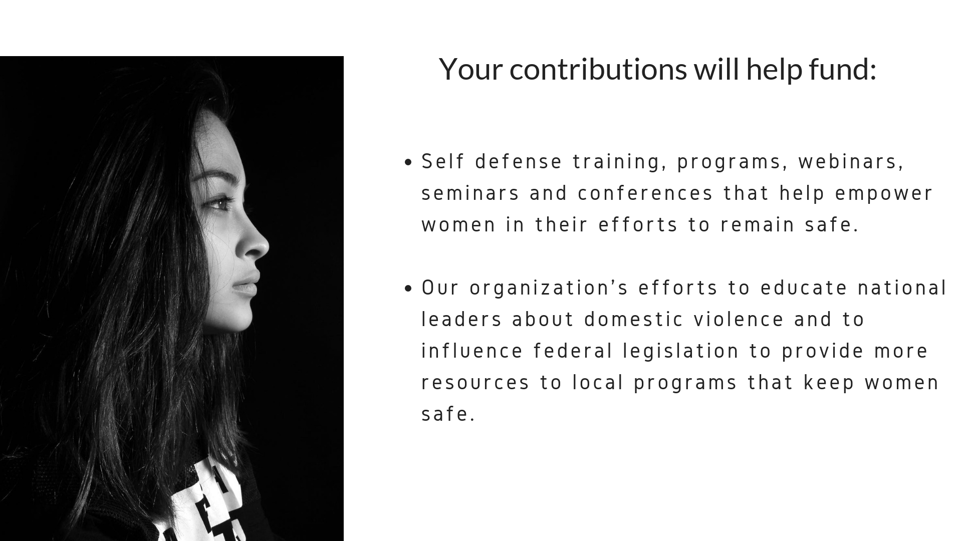 Hard Candy Women's Self Defense. Support our organization's efforts to educate national leaders about domestic violence and to influence federal legislation to provide more resources to local programs that keep women safe.