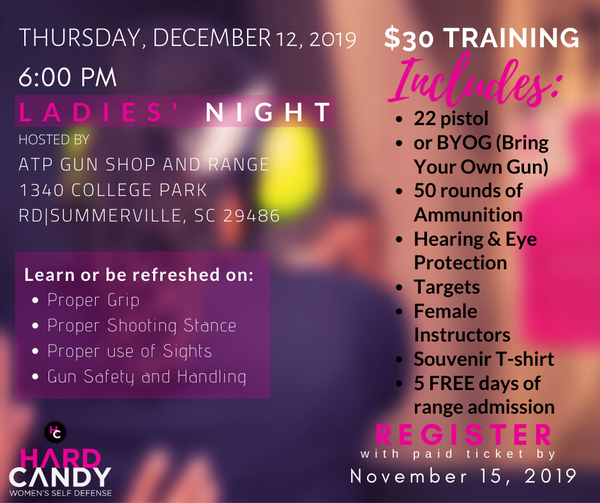 Hard Candy Women's Self Defense Organization Upcoming Events Ladies Night hosted by ATP Gun Shop Summerville, SC