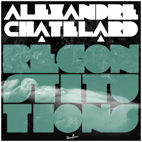 Alexandre Chatelard - Reconstitutions