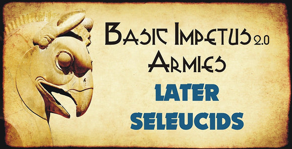 Impetus Army - Later Seleucids 5.10
