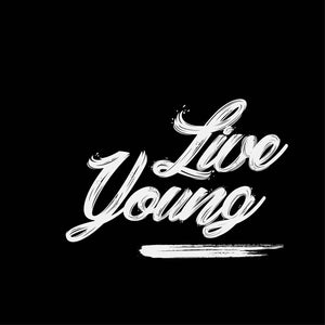 Live young - Half Sleeve T-Shirt