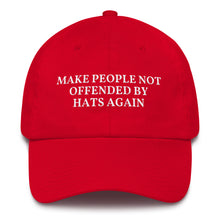 Load image into Gallery viewer, 'Make People Not Offended' MAGA Hat