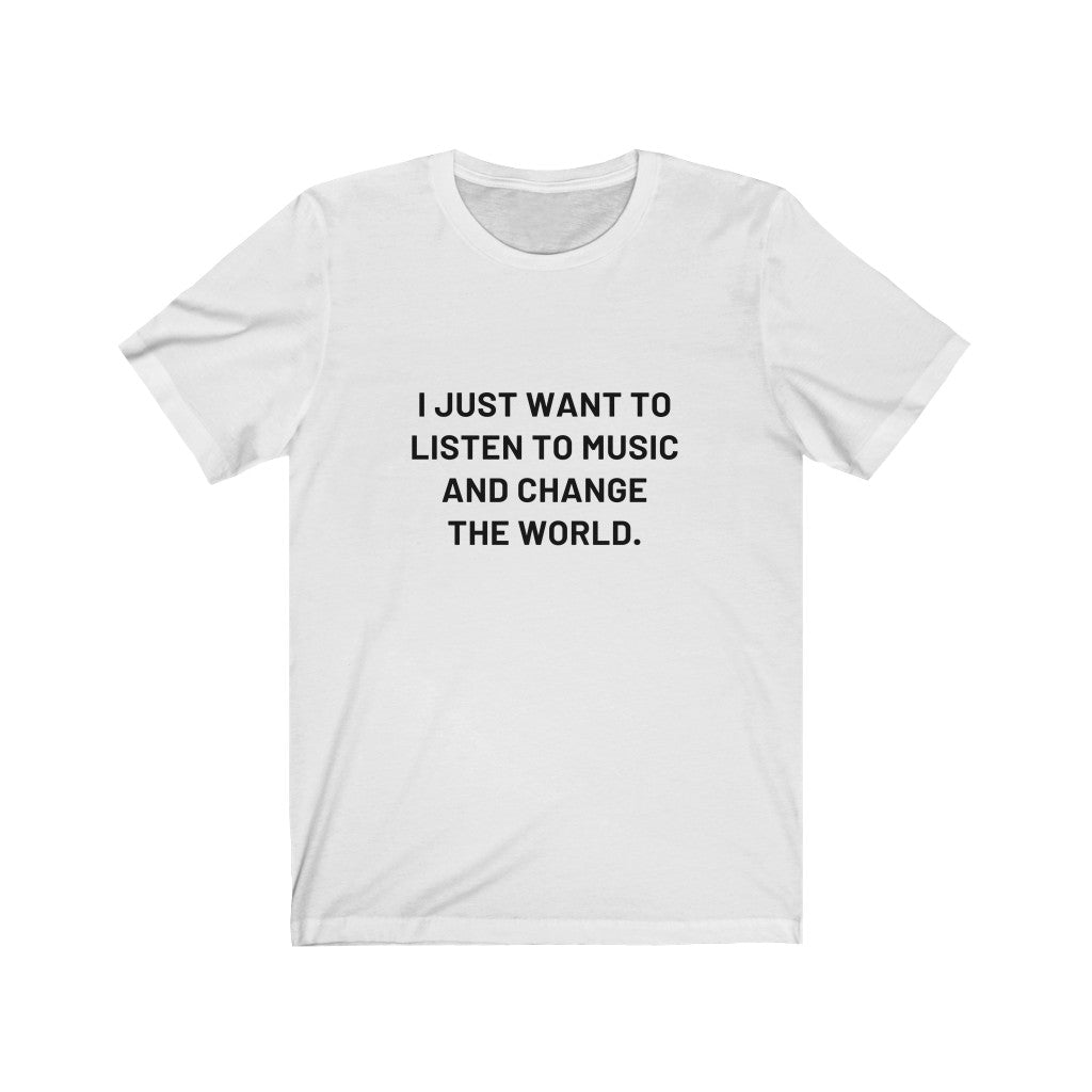 Change the World- Short Sleeve Tee