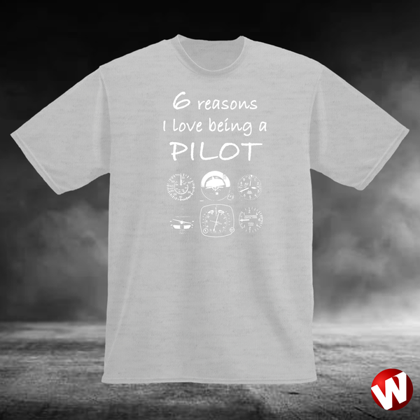 6 Reasons I Love Being a Pilot (white ink, ash t-shirt). Windtee aviation t-shirts and custom graphics.
