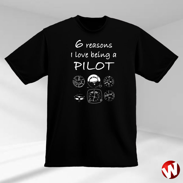 6 Reasons I Love Being a Pilot (white ink, black t-shirt). Windtee aviation t-shirts and custom graphics.