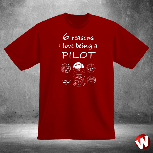 6 Reasons I Love Being a Pilot (white ink, red t-shirt). Windtee aviation t-shirts and custom graphics.