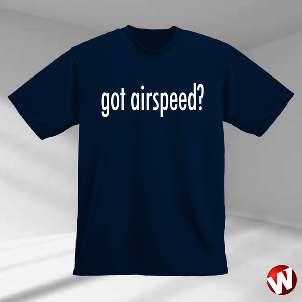 Got Airspeed? (white ink, navy t-shirt). Windtee aviation t-shirts and custom graphics.