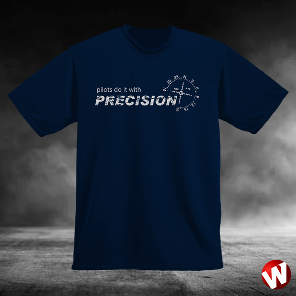 Pilots Do It With Precision (gray ink, navy t-shirt). Windtee aviation t-shirts and custom graphics.
