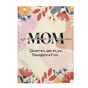 We Love You Mom Personalized Blanket