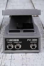 Load image into Gallery viewer, Boss FV-30H Electric Guitar Foot Volume Effects Pedal Aluminum Die Cast FV30H