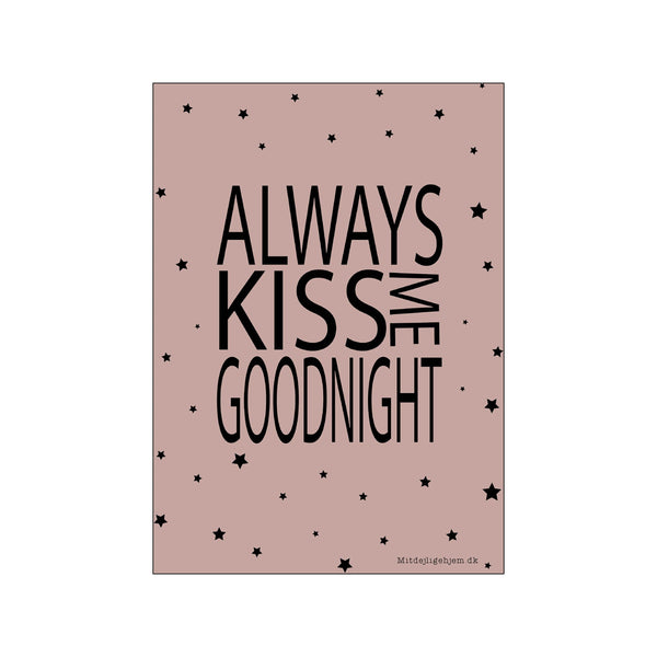Always kiss me goodnight - pige