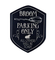 Broom Parking Only Sign