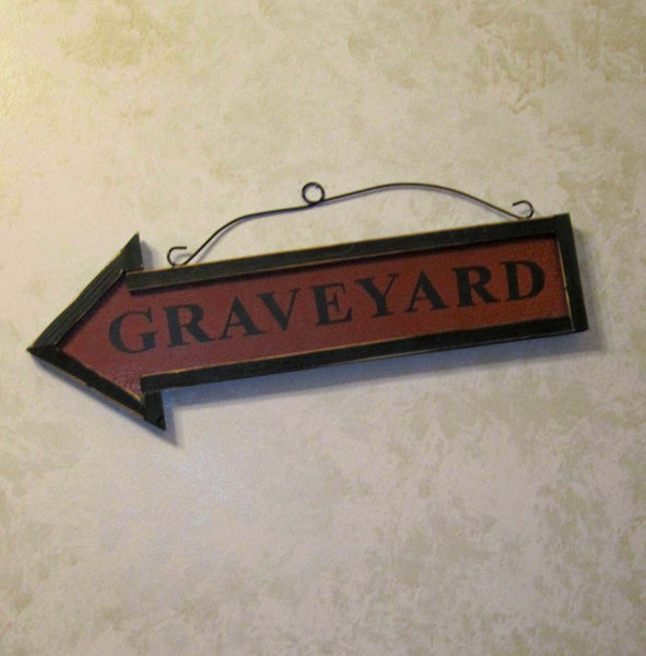 To the Graveyard Wooden Sign