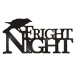 Raven Fright Night Sign