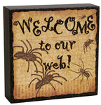 Welcome to our Web - Halloween Box Sign