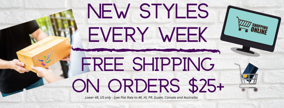 Free Shipping over $25 New Styles Every Week