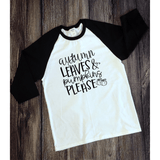 Autumn Leaves, Pumpkins Please - Raglan Graphic Tee