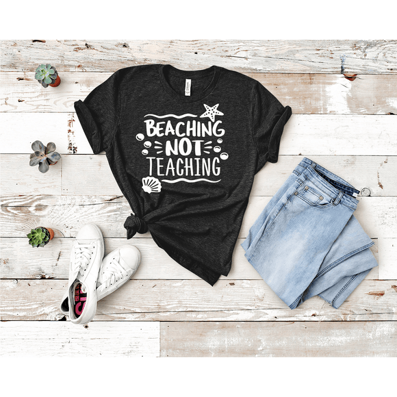 Beaching Not Teaching T-shirt (3928440307782)