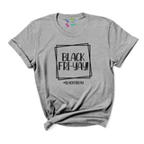 Black Fri-Yay - T-shirt - abby+anna's boutique