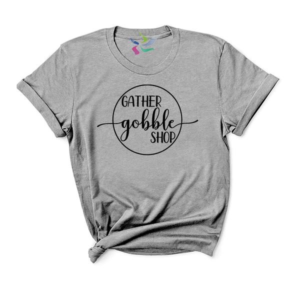 Gather, Gobble, Shop T-shirt (4344624283720)