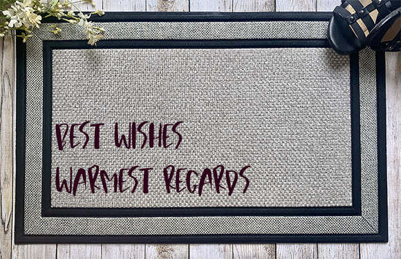 Best Wishes, Warmest Regards Door Mat - abby+anna's boutique