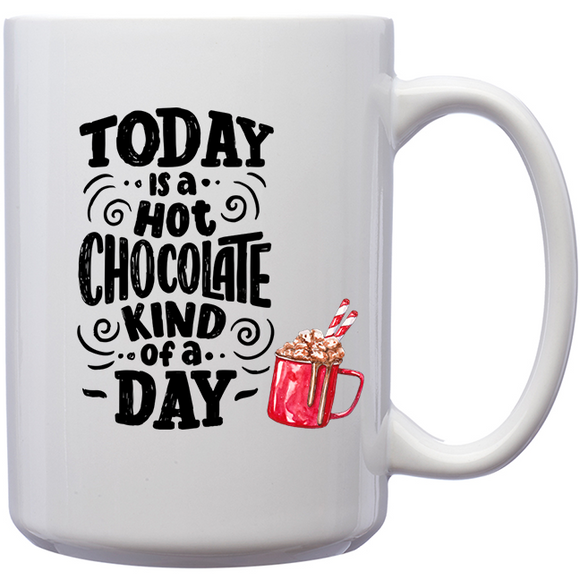 Today is A Hot Chocolate Kind Of Day - Classic Mug - abby+anna's boutique