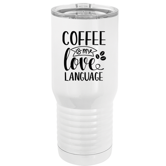 Coffee Is My Love Language - Tumbler (4404260012104)