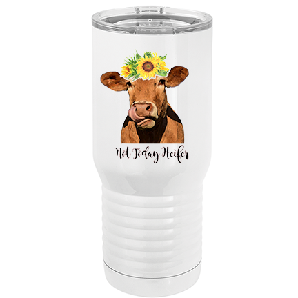 Not Today Heifer - Tumbler - abby+anna's boutique