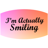 I'm Actually Smiling - Adult & Youth  Non-Medical Face Mask (5575577731237)