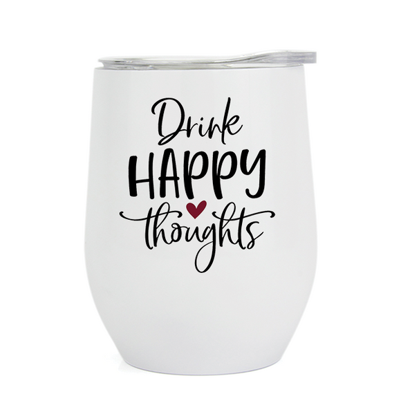Drink Happy Thoughts - Wine Tumbler (5414833750181)