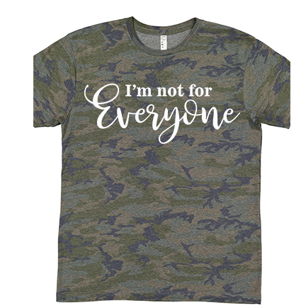 I'm Not for Everyone - Patterned Tee - abby+anna's boutique
