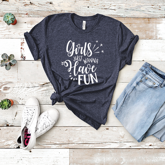 Girls Just Wanna Have Fun  - Tee Shirt (5399875453093)