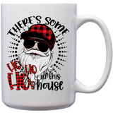 There's Some Ho's In This House - Classic Mug (6076670804149)