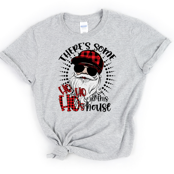 There's Some Ho's In This House  - Tee Shirt - abby+anna's boutique