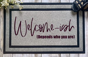 Welcome-Ish Door Mat - abby+anna's boutique